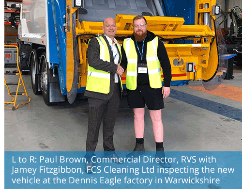 L to R: Paul Brown, Commercial Director, RVS with Jamey Fitzgibbon, FCS Cleaning Ltd inspecting the new vehicle at the Dennis Eagle factory in Warwickshire